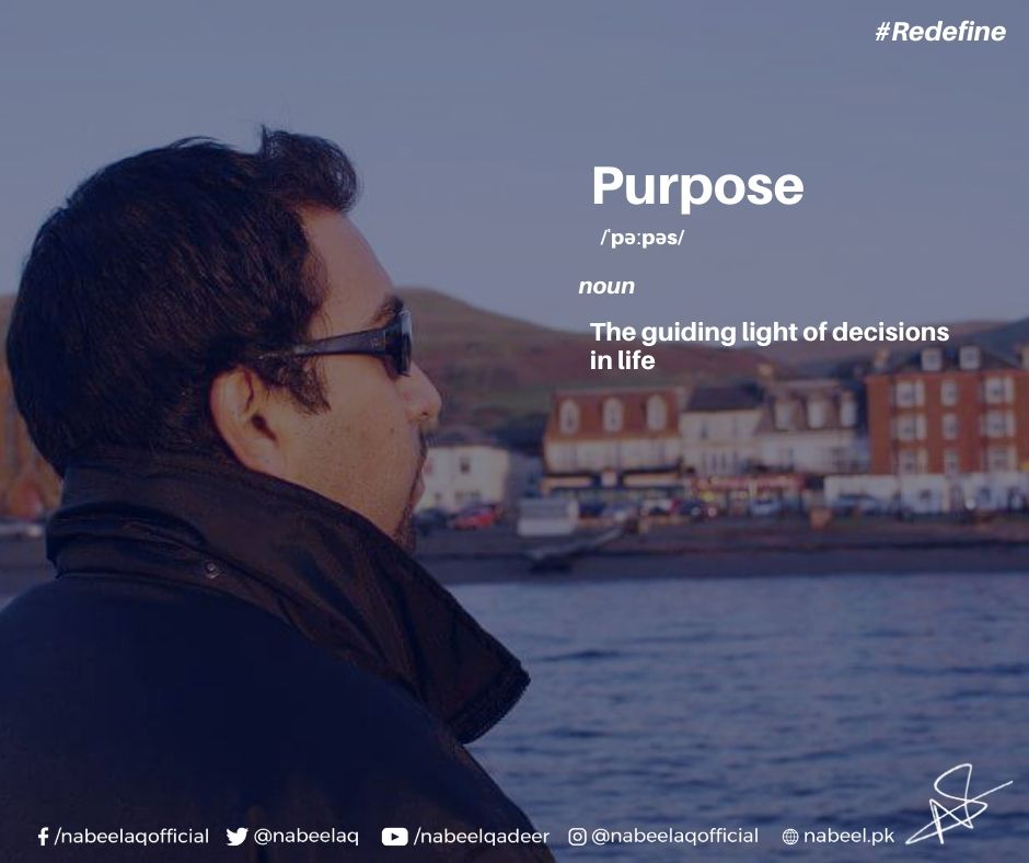 Purposeful life, Finding your purpose, How to find your purpose, Best books on leadership, Leadership blogs, leadership quotes, leadership speeches, Nabeel Qadeer, Who is Nabeel Qadeer, Nabeel Qadeer tips for life, Nabeel Qadeer motivational quotes, Nabeel Qadeer inspirational quotes, Nabeel Qadeer life hacks, How to be effective, how to be productive, productivity tips, Nabeel Qadeer profession, Youth activists in Pakistan, Top CEOs of Pakistan, Top businessmen of Pakistan, Nabeel Qadeer books, This Book is About YOU