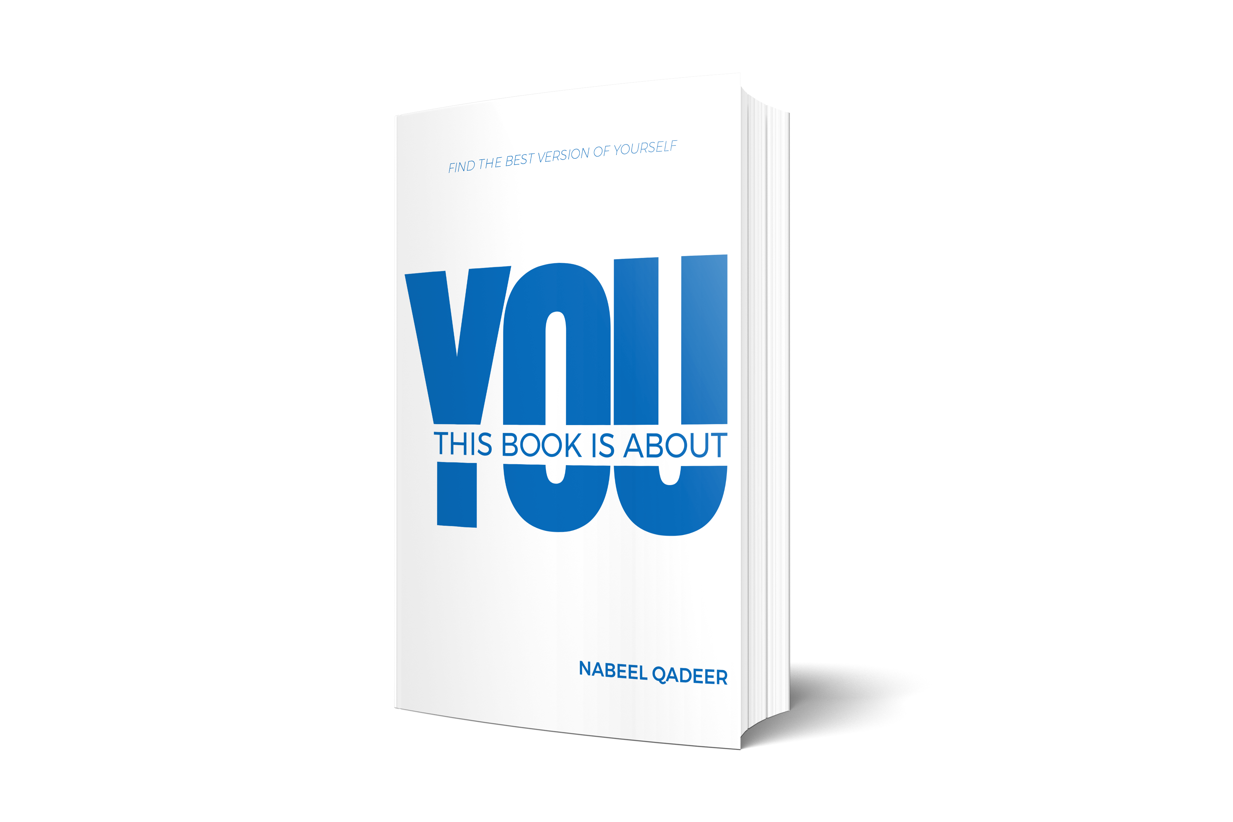 This Book Is About YOU by Nabeel Qadeer